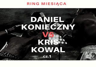 Ring miesiąca Krzysztof Kowal Daniel Konieczny