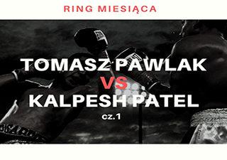 Tomasz Pawlak vs Kalpesh Patel