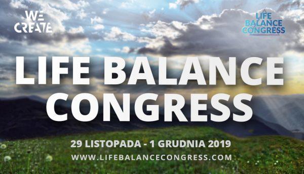 Life Balance Congress – Poznaj sekrety osobistej i biznesowej skuteczności