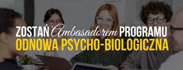 Program Odnowa PsychoBiologiczna